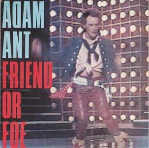 Adam Ant - Friend or foe + Juanito the Bandito (Vinylsingle)