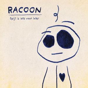 RACOON - SPIJT IS IETS VOOR LATER -COLOURED- (Vinyl LP)