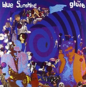 Glove - BLUE SUNSHINE (Vinyl LP)