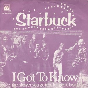Starbuck - I got to know + The slower you go (Vinylsingle)
