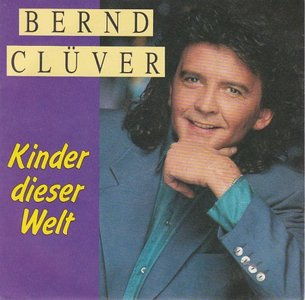 Bernd Cluver - Kinder Dieser Welt + Kopf Oder Zahl (Vinylsingle)