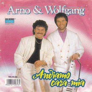 Arno & Wolfgang - Andiamo Cara Mia + Kleine Schonheit Von Nebenan (Vinylsingle)