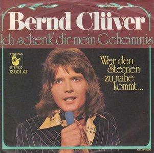 Bernd Cluver - Ich schenk dir mein geheimnis + Wer den sternen zu nahe kommt (Vinylsingle)