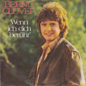 Bernd Cluver - Wenn Ich Dich Berhr' +Eine Frau Fr Den Abend (Vinylsingle)