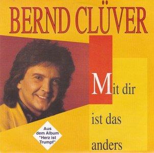 Bernd Cluver - Mit dir ist das anders + Lieb mich wie beim ersten mal (Vinylsingle)