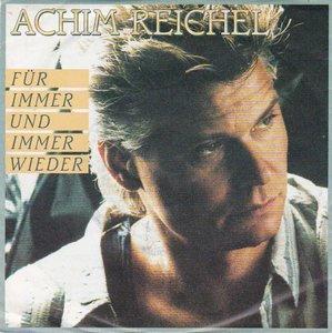 Achim Reichel - Fur Immer Und Immer Wieder + Blues In Der Nacht (Vinylsingle)