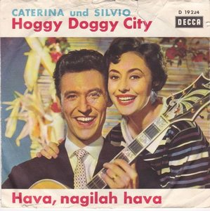 Caterina und Silvio - Hoggy Doggy City + Hava, Nagilah Hava (Vinylsingle)
