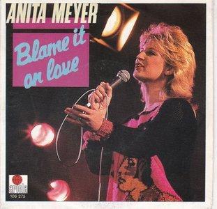 Anita Meyer - Blame it on love + Rescue me (Vinylsingle)