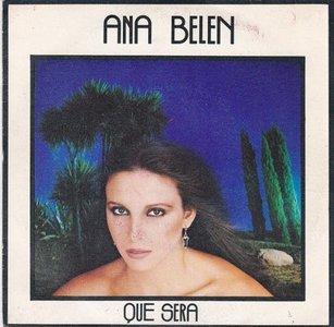 Ana Belen - Que Sera + Quien Pudiera Saber Amar (Vinylsingle)
