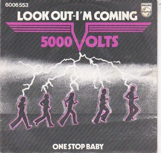 5000 Volts - Look Out I'm Coming + One Stop Baby (Vinylsingle)