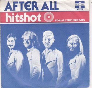 After All - Hitshot + For all the friends (Vinylsingle)