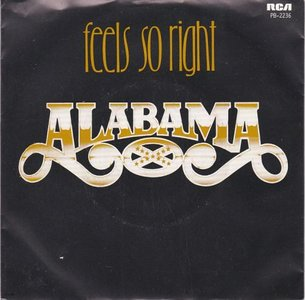 Alabama - Feel so right + See the embers (Vinylsingle)
