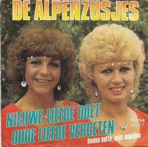 Alpenzusjes - Nieuwe liefde doet oude vergeten + Buona notte. mijn Angelino (Vinylsingle)