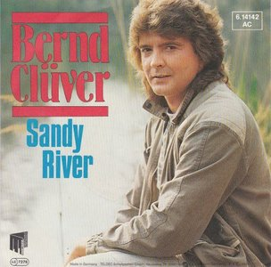 Bernd Cluver - Sandy river + Die wahrheit tut weh (Vinylsingle)