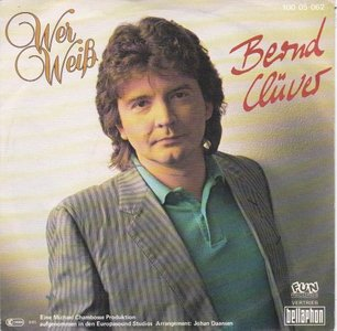 Bernd Cluver - Wer weiss + Ich brenne (Vinylsingle)