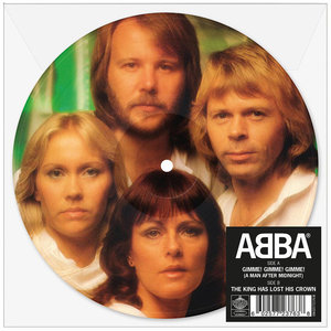 Abba - Gimme! Gimme! Gimme! + The King Has Lost His Crown (Vinylsingle)