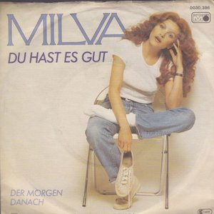 Milva - Du Hast Es Gut + Der Morgen Danach (Vinylsingle)
