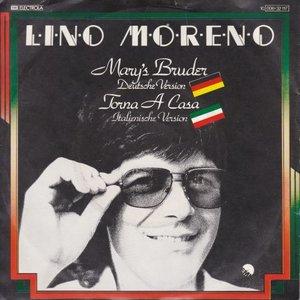 Lino Moreno - Mary's Bruder (Wild Love) + Torna A Casa (Vinylsingle)