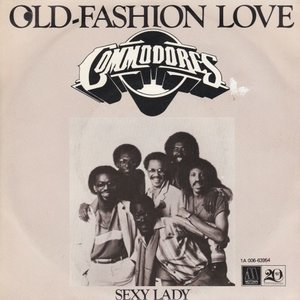 Commodores - Old fashioned love + Sexy lady (Vinylsingle)