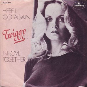 Twiggy - Here I go again + In love together (Vinylsingle)